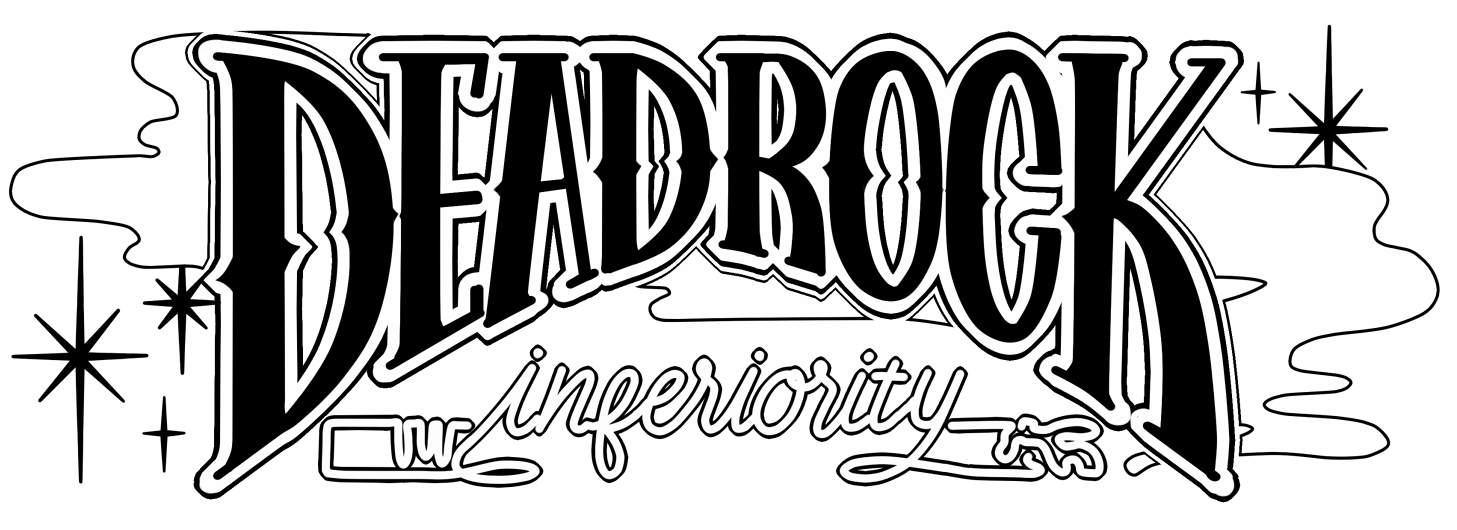 DEADROCK inferiority
