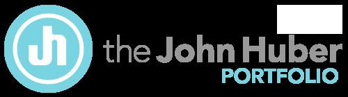 the John Huber Portfolio