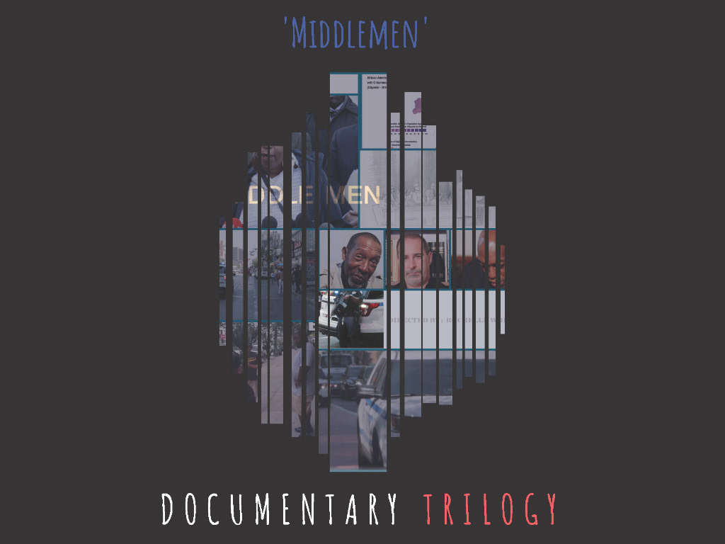 Middlemen Documentary Trilogy