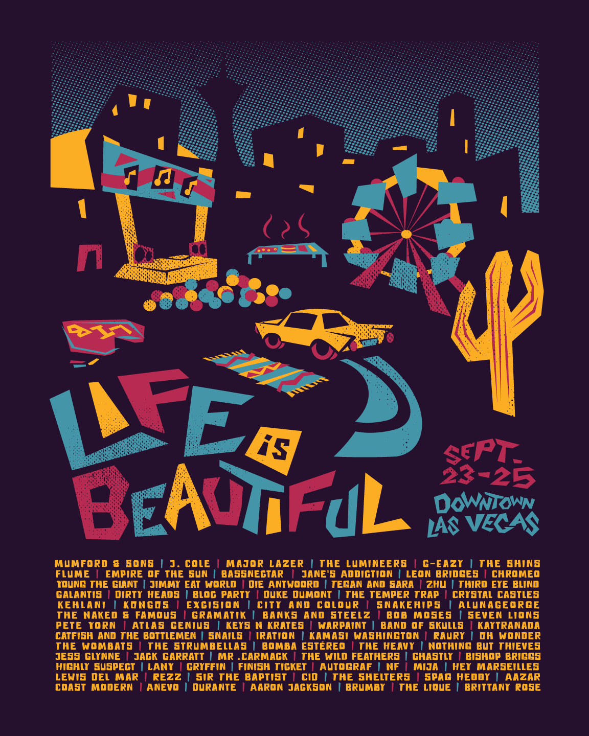 Poster design contest 2016 - This Poster Design Was My Entry For The 2016 Life Is Beautiful Poster Contest I Took First Place In The Contest And Had The Design Printed And Sold As