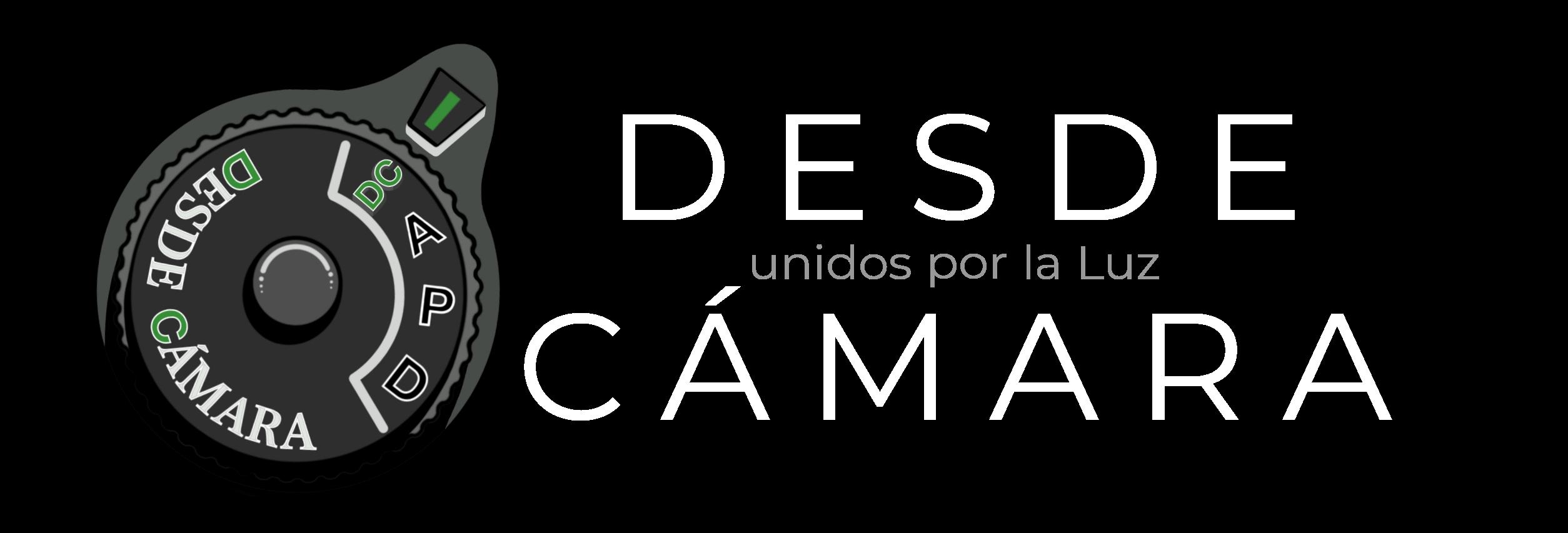 DESDE CÁMARA