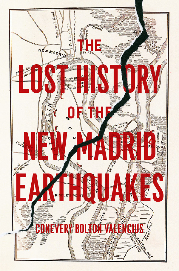 Matt Avery - The Lost History of the New Madrid Earthquakes
