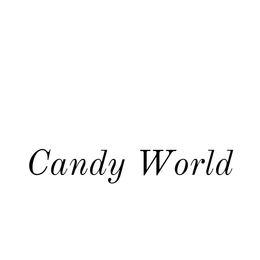 Welcome to Candy World