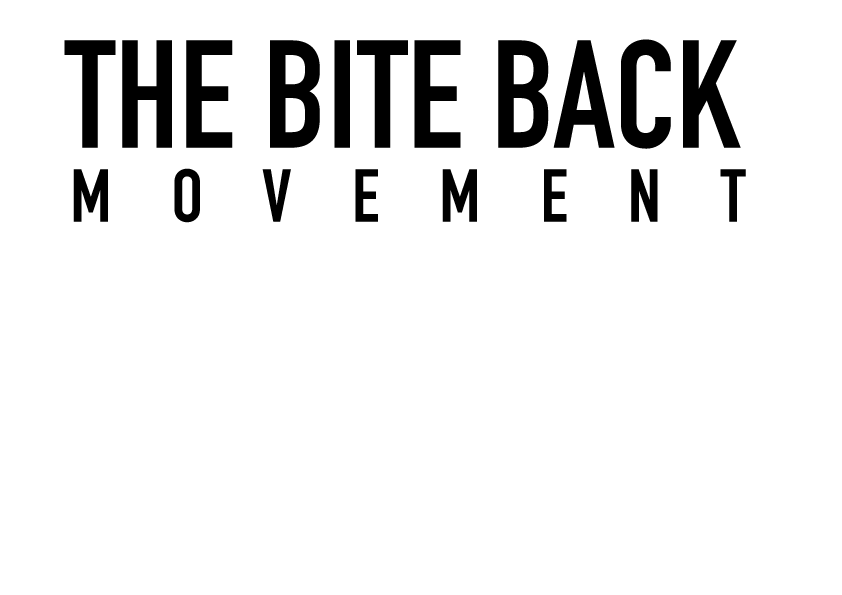 The Bite Back Movement .