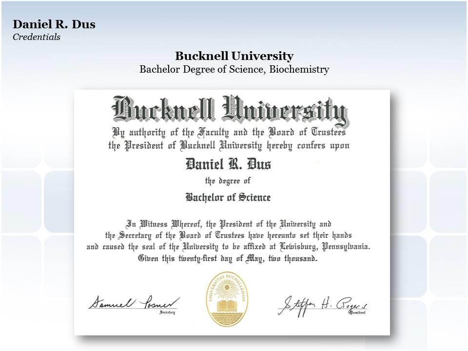 Daniel Dus - Bucknell University: Bachelors of Science