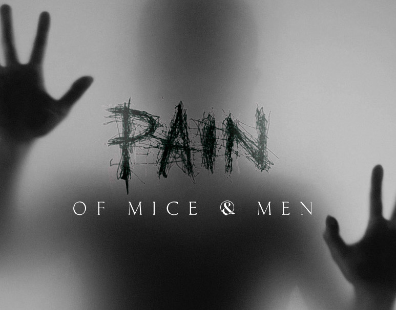 pain of mice and men