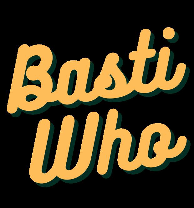 Basti Who