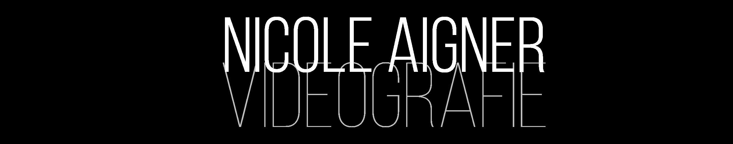 Nicole Aigner Videografie